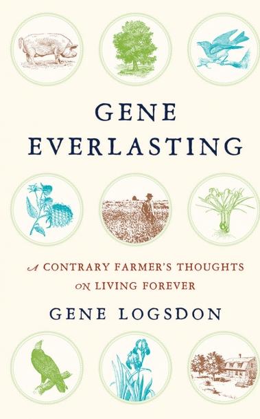 Gene Logsdon's Gene Everlasting book cover